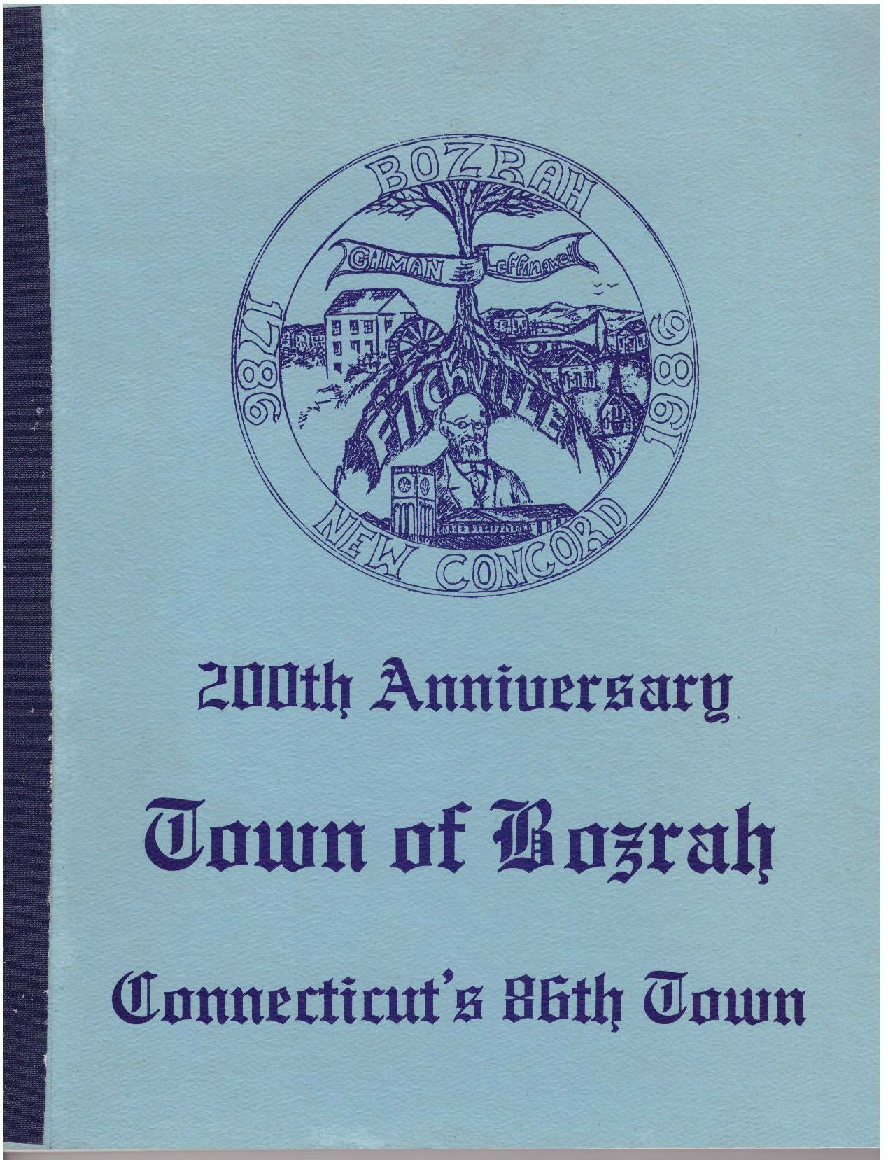 200th Anniversary Town of Bozrah Connecticuts 86th Town